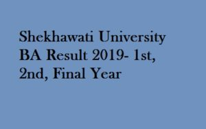 Shekhawati University BA Result 2019