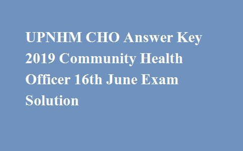 UPNHM CHO Answer Key 2019