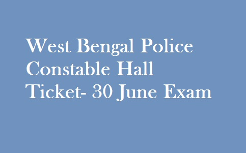West Bengal Police Constable Hall Ticket 2019