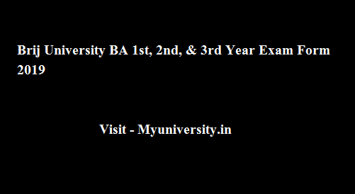 Brij University BA 1st, 2nd, & 3rd Year Exam Form 2020