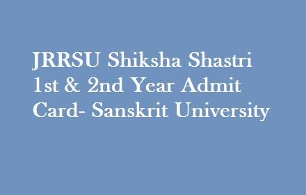 JRRSU Shiksha Shastri Admit card 2019
