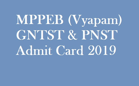 MP Vyapam GNTST & PNST Admit Card 2019
