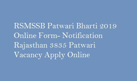 RSMSSB Patwari Bharti 2019 Online Form