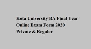 Kota University BA Final Year Online Exam Form 2020