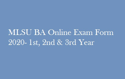 MLSU BA Online Exam Form 2020