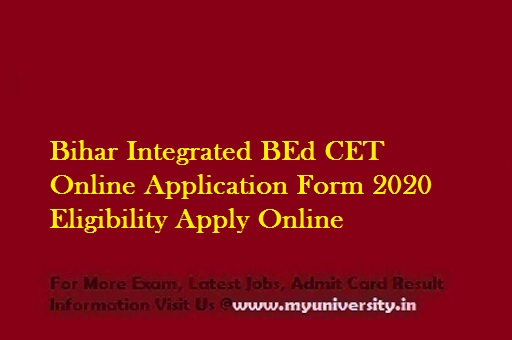 Bihar BEd CET Online Application Form 2020