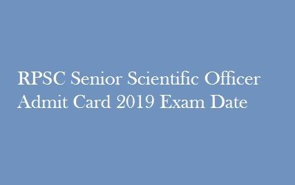 RPSC Senior Scientific Officer Admit Card 2019