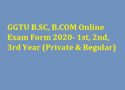 GGTU BSC, BCOM Online Exam Form 2020