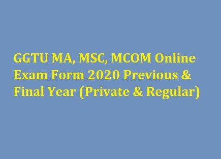 GGTU MA, MSC, MCOM Online Exam Form 2020