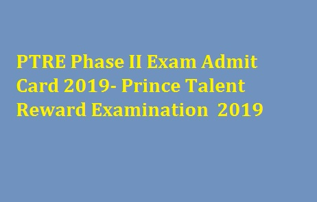 PTRE Phase II Exam Admit Card 2019