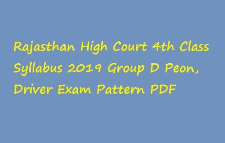 Rajasthan High Court 4th Class Syllabus 2019 Group D Peon