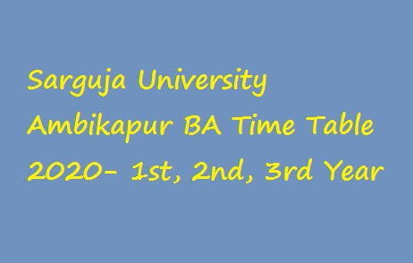 Sarguja University Ambikapur BA Time Table 2020