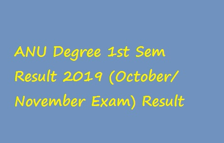 ANU Degree 1st Sem Result 2019