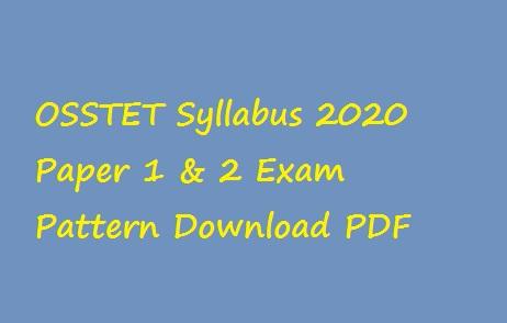OSSTET Syllabus 2020