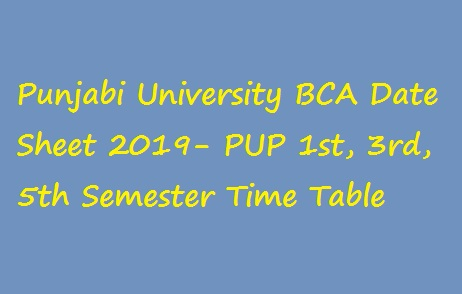 Punjabi University BCA Date Sheet 2019
