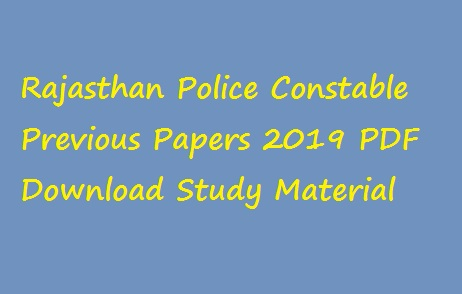 Rajasthan Police Constable Previous Papers 2019
