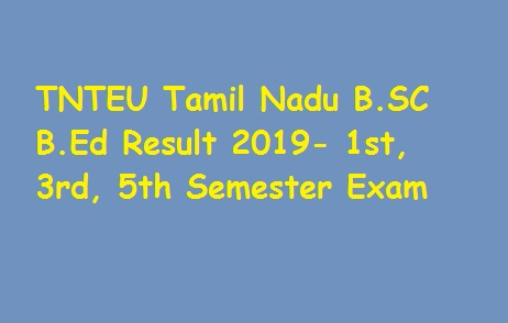 TNTEU BSC BEd Result 2019