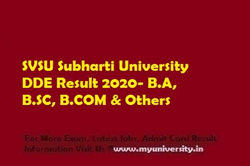 Subharti University SUSV DDE Result 2020