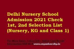 Delhi Nursery School Admission 2021 selection list