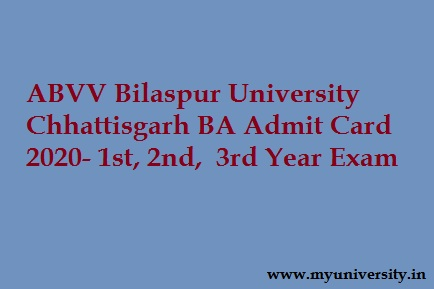 Bilaspur University Chhattisgarh BA Admit Card 2020