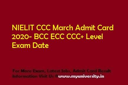 NIELIT CCC BCC ECC+ March Admit Card 2020