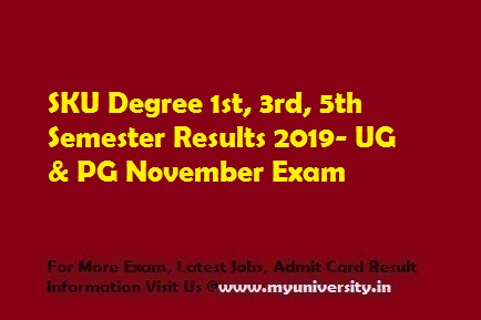 SKU Degree 1st, 3rd, 5th Semester Results 2019