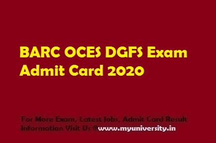 BARC OCES DGFS Admit Card 2020