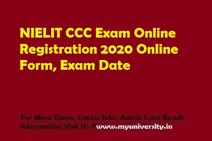NIELIT CCC Online Registration May Exam 2020