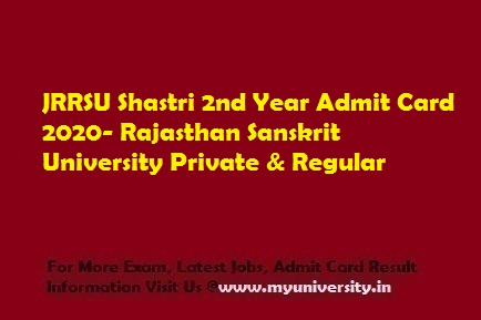 JRRSU Shastri 2nd Year Admit Card 2020