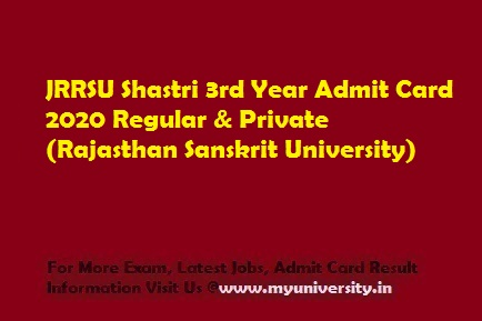 JRRSU Shastri 3rd Year Admit Card 2020