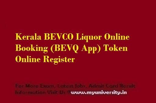 Kerala BEVCO Liquor Online Booking BEVQ App