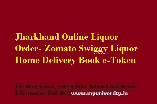 Jharkhand Online Liquor Order by Swiggy & Zomato