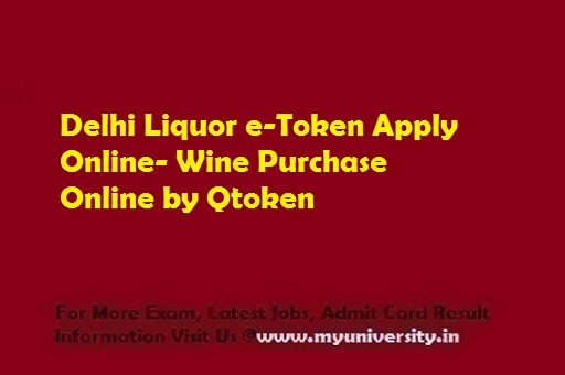 Delhi Liquor e-Token Apply Online