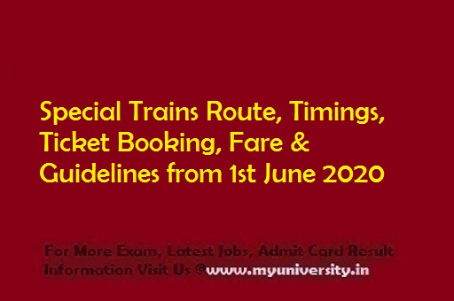 Special Trains Route, Timings, Ticket Booking, Fare & Guidelines