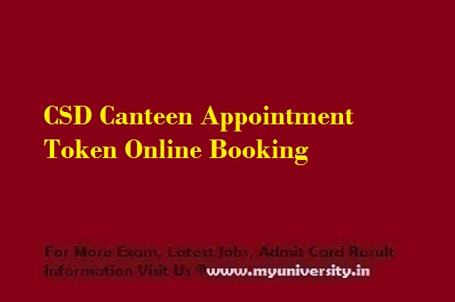 CSD Canteen Appointment Token Online Booking 2021