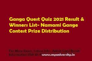 Ganga Quest Quiz 2021 Result & Winners List