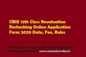 CBSE 12th Revaluation Rechecking Online Application Form 2020