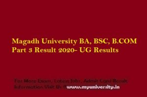 Magadh University BA BSC BCOM Part 3 Result 2020