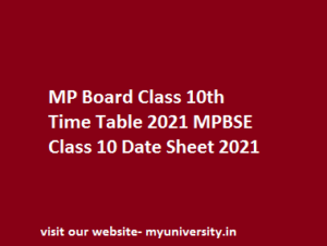 MP Board Class 10th Time Table 2021 MPBSE Class 10 Date Sheet 2021