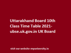Uttarakhand Board 10th Time Table 2021