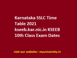 karnataka SSLC Time Table 2021