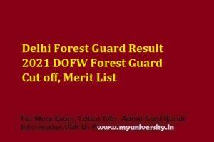 Delhi Forest Guard Result 2021